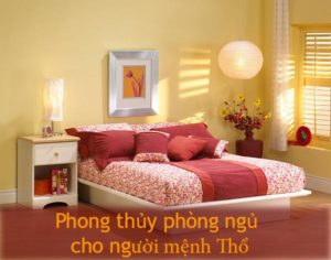 Phong thủy phòng ngủ cho người mệnh Thổ